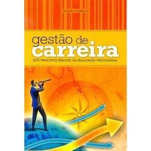 gestao-de-carreira-sete-principios-biblicos-da-realizacao-profissional-cristiano-stefenoni-8534514070_300x300-PU6e796c8f_1